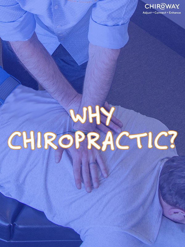 Why Chiropractic?