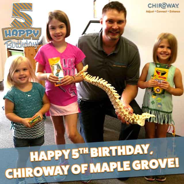 Happy 5th Birthday, ChiroWay of Maple Grove