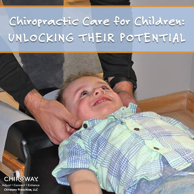 Chiropractic Care for Children: Unlocking their Potential