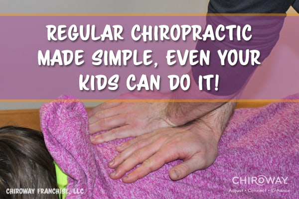 Regular chiropractic made simple, even your kids can do it!