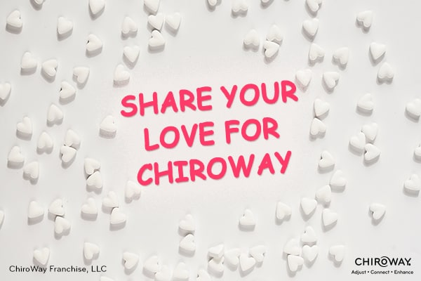 Share your love for ChiroWay