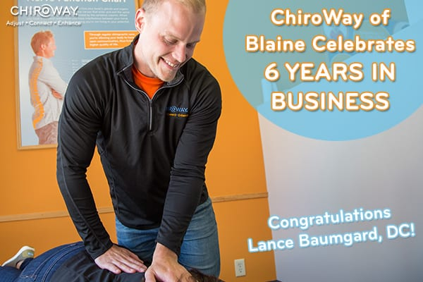 ChiroWay of Blaine celebrates 6 years serving chiropractic care.