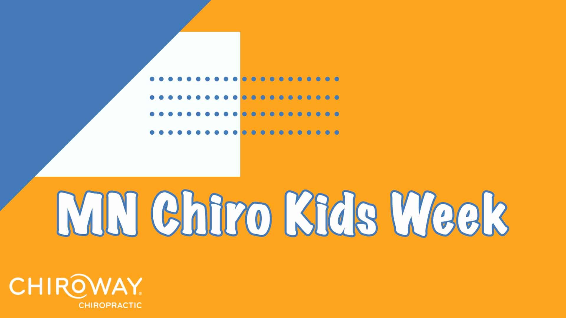 Minnesota's Chiropractic Kids Week with ChiroWay Chiropractic Logo