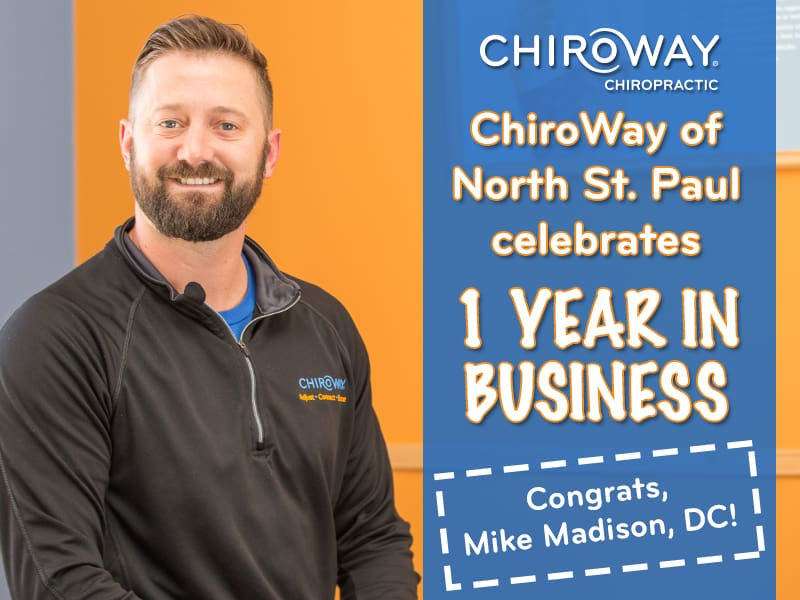 ChiroWay of North St. Paul Celebrates 1 Year in Business with Mike Madison, DC