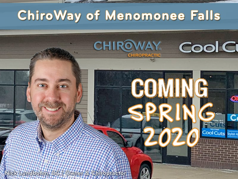 ChiroWay Menomonee Falls Coming Spring 2020