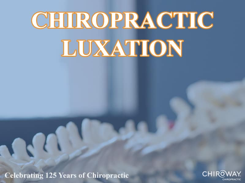 Chiropractic Luxation