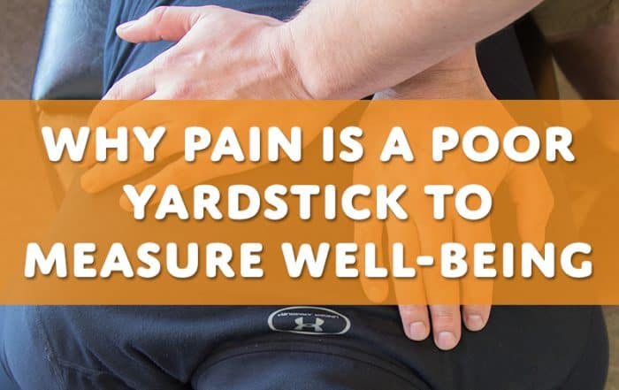 Why Pain is a Poor Yardstick to Measure Well-being -ChiroWay
