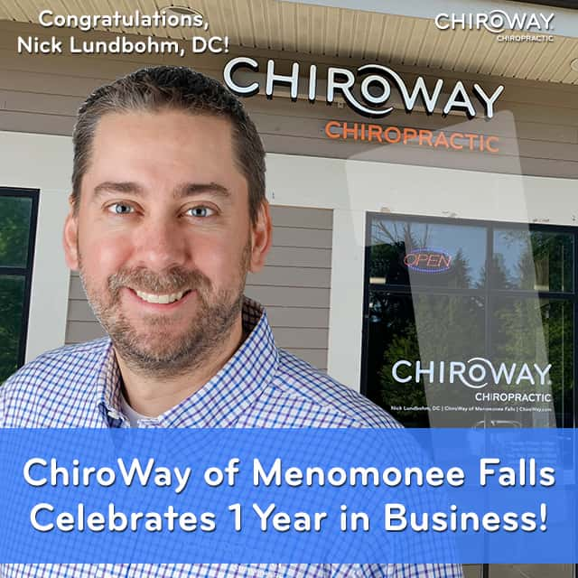ChiroWay of Menomonee Falls Celebrates 1 Year in Business