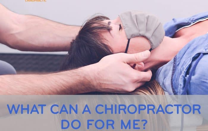 What Can a Chiropractor Do For Me