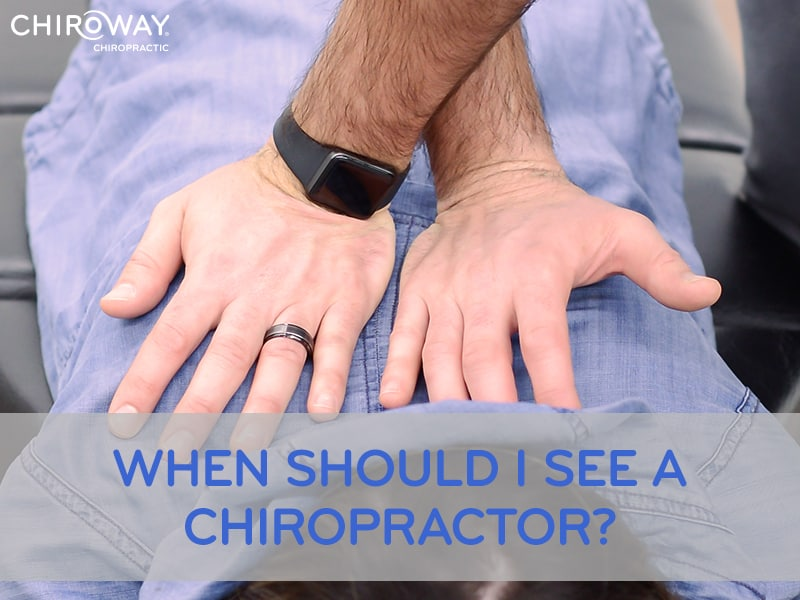 When should I see a chiropractor