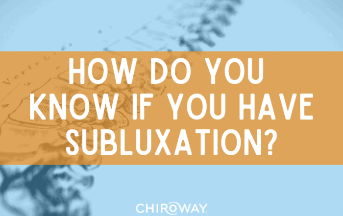 How do you know if you have subluxation